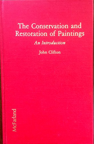 9780899503530: The Conservation and Restoration of Paintings: An Introduction (Suny Series in Afro-American Studies)