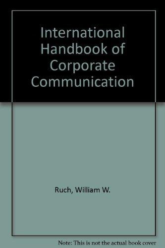 9780899503868: International Handbook of Corporate Communication