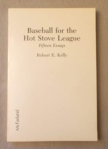 9780899504131: Baseball for the Hot Stove League: Fifteen Essays