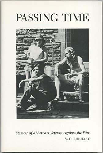 9780899504162: Passing Time: Memoir of a Vietnam Veteran Against the War