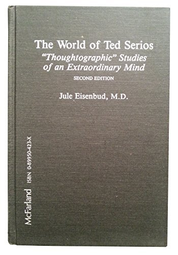 The World of Ted Serios: Thoughtographic Studies of an Extraordinary Mind