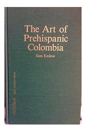 9780899504247: The Art of Prehispanic Colombia: An Illustrated Cultural and Historical Survey
