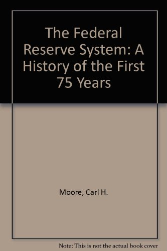 9780899505039: Federal Reserve System: A History of the First 75 Years