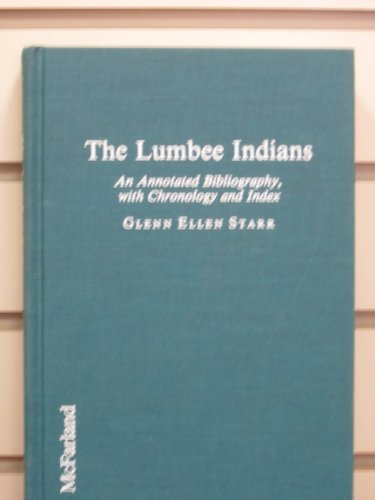 The Lumbee Indians: An Annotated Bibliography, With Chronology and Index