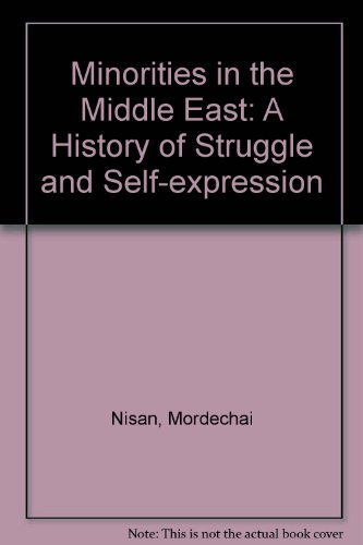 9780899505640: Minorities in the Middle East: A History of Struggle and Self-Expression