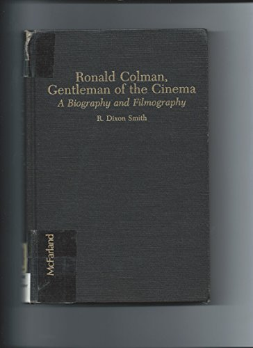 9780899505817: Ronald Colman, Gentleman of the Cinema: A Biography and Filmography