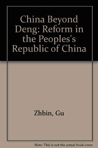 9780899505831: China Beyond Deng: Reform in the Prc