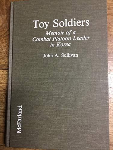 9780899506357: Toy Soldiers: Memoir of a Combat Platoon Leader in Korea