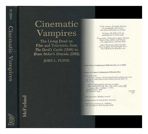 Cinematic Vampires: The Living Dead on Film and Television, from the Devil's Castle (1896 to Bram Stroker's Dracula) (0899506593) by Flynn, John L.