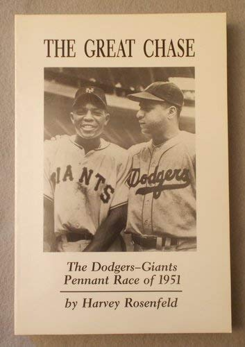 9780899507132: The Great Chase: The Dodgers-Giants Pennant Race of 1951
