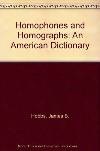 9780899507767: Homophones and Homographs: An American Dictionary