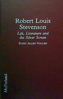 ROBERT LOUIS STEVENSON : Life, Literature and the Silver Screen