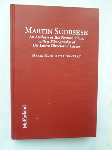 9780899508450: Martin Scorsese: An Analysis of His Feature Films, with a Filmography of His Entire Directorial Career