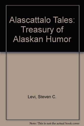 9780899508641: Alascattalo Tales: A Treasury of Alaskan Humor