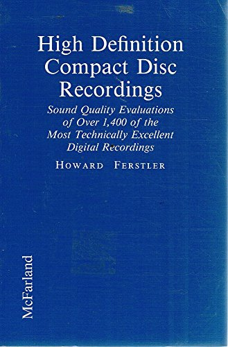 9780899509136: High Definition Compact Disc Recordings: Sound Quality Evaluations of over 1,400 of the Most Technically Excellent Digital Recordings