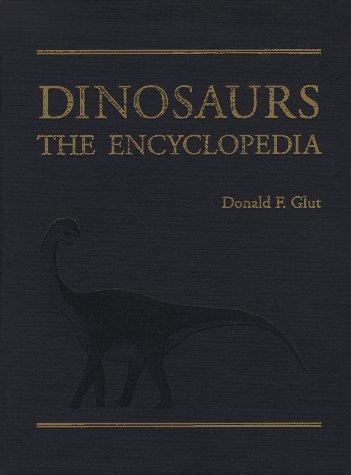 9780899509174: Dinosaurs: The Encyclopedia