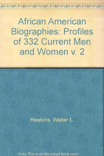 9780899509211: African American Biographies, 2: Profiles of 332 Current Men and Women (v. 2)