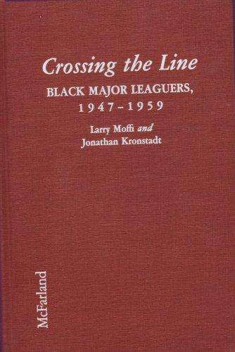 9780899509303: Crossing the Line: Black Major Leaguers, 1947-1959
