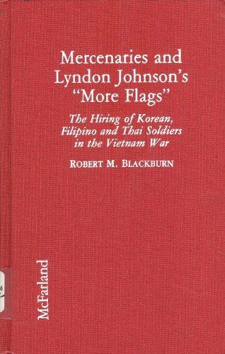 9780899509310: Mercenaries and Lyndon Johnson's
