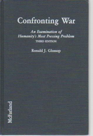 9780899509808: Confronting War: An Examination of Humanity's Most Pressing Problem
