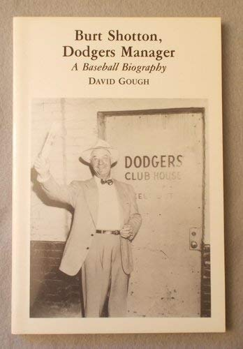 Burt Shotton, Dodgers Manager: A Baseball Biography