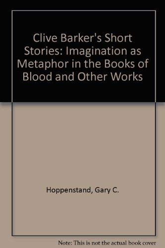 """9780899509846: Clive Barker's Short Stories: Imagination as Metaphor in the """"Books of Blood"""" and Other Works"""