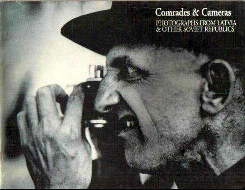 9780899510811: Comrades and Cameras: Photographs from Latvia and Other Soviet Republics