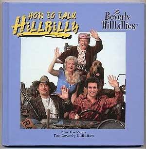 How to Talk Hillbilly: The Beverly Hillbillies: Wolf, Jill