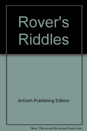 Rover's Riddles (Collector's Book With Stickers): Antioch Publishing Editors