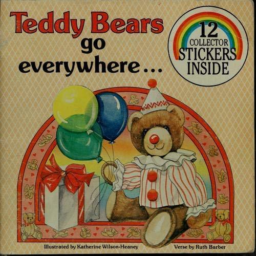 9780899542799: Teddy Bears Go Everywhere