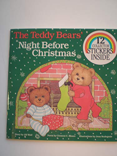 9780899543307: The Teddy Bears' Night Before Christmas (Collector Books With Stickers)