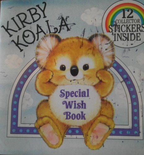 9780899543642: Kirby Koala Special Wish Book (Collector Books With Stickers)