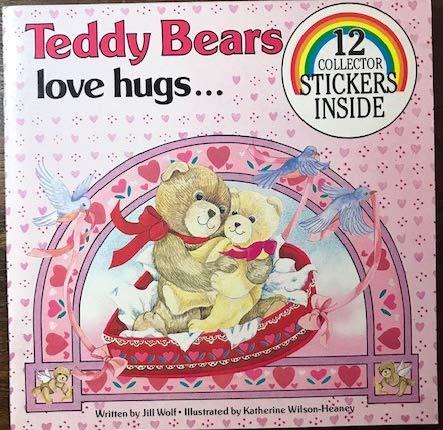 Teddy Bear's Love and Hugs: Jill Wolf