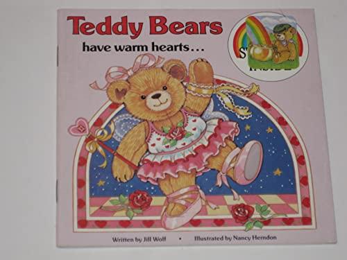 Teddy Bears Have Warm Hearts: Wolf, Jill