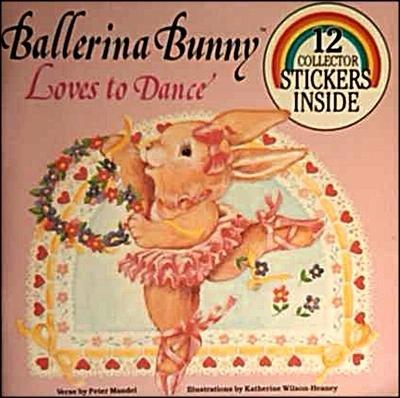 9780899546742: Ballerina Bunny Loves to Dance