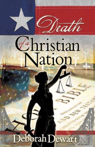 Death of a Christian Nation: Deborah Dewart