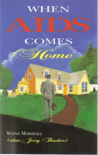 9780899571027: When AIDS Comes Home: A True Story