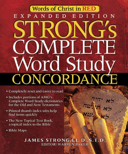 9780899571263: Strong's Complete Word Study Concordance: Expanded Edition (Word Study Series)