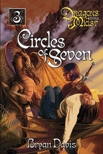 9780899571720: Circles of Seven (Dragons in Our Midst, Book 3)
