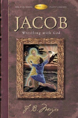 9780899571829: Jacob: Wrestling with God (Pulpit Legends Collection)