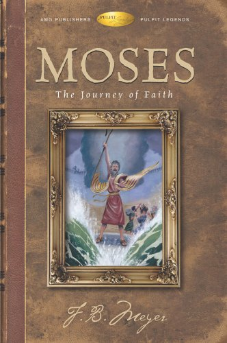 Moses: The Journey of Faith