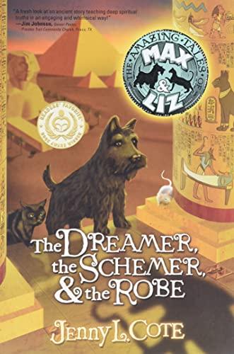 Dreamer, Schemer & the Robe
