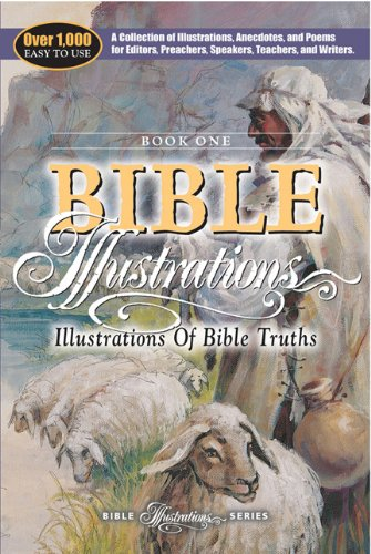 Illustrations of Bible Truths (Bible Illustration Series): AMG Publishers