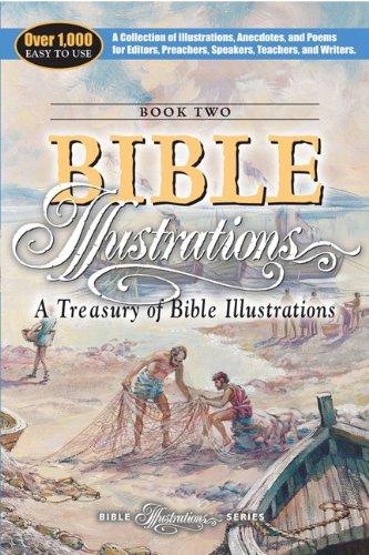 A Treasury of Bible Illustrations (Bible Illustration: AMG Publishers