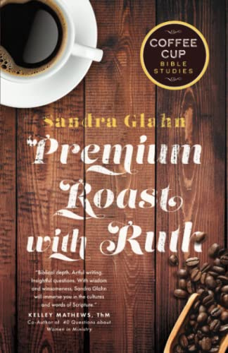 Premium Roast with Ruth: Sandra Glahn