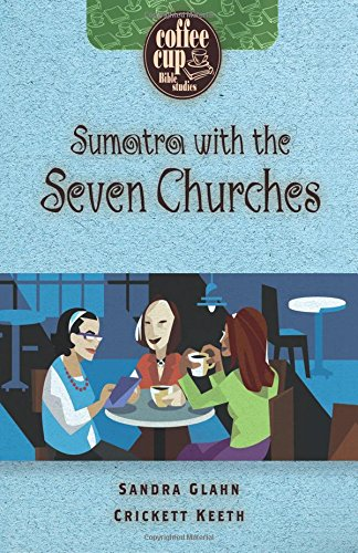 9780899572376: Sumatra with the Seven Churches (Coffee Cup Bible Studies)