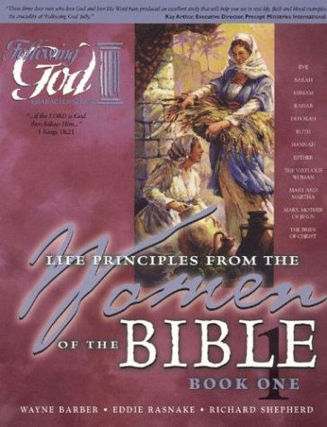 9780899572697: Women of the Bible Book One: Learning Life Principles from the Women of the Bible (Following God Character Builders)