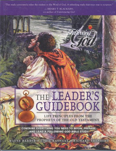 9780899572932: Life Principles from the Prophets of the Old Testament: Leaders Guide (Following God Character Series)