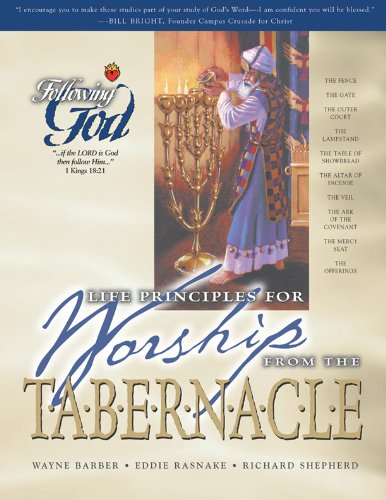 9780899572994: Life Principles for Worship from the Tabernacle (Following God Discipleship Series)