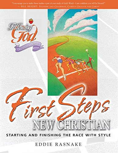 Following God: First Steps For New Christian